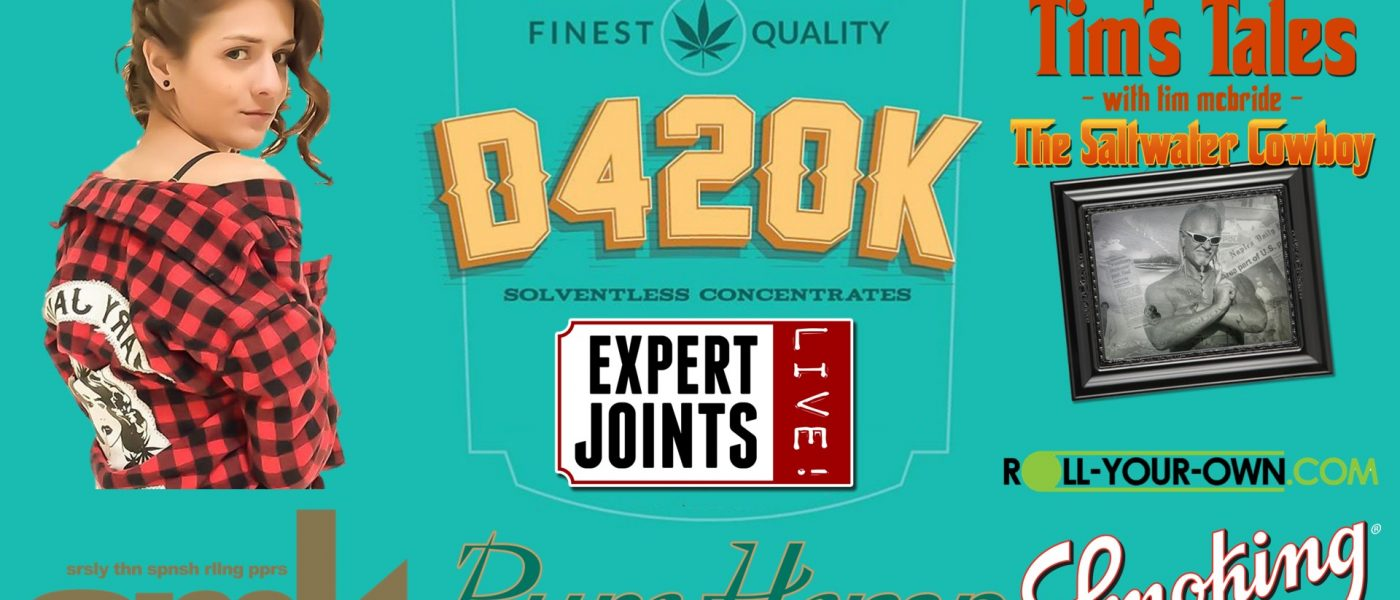 Expert Joints LIVE!: Just Hashin' Fun